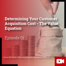 Determing your customer acquisition cost- The value equation
