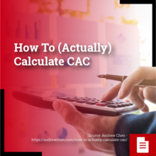 How To (Actually) Calculate CAC